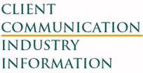 Client Communication Industry Information
